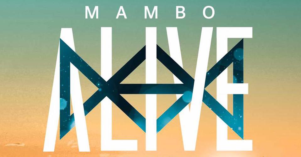 MAMBO ALIVE 2017