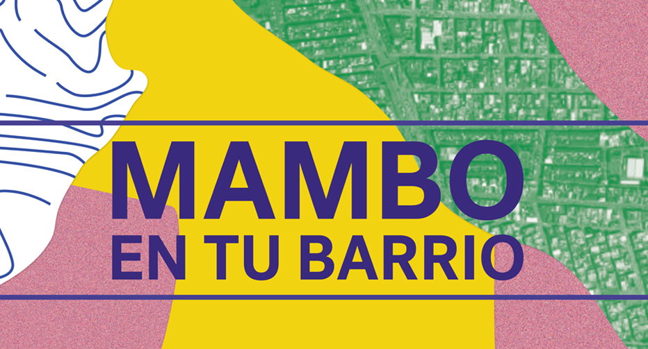MAMBO en tu barrio