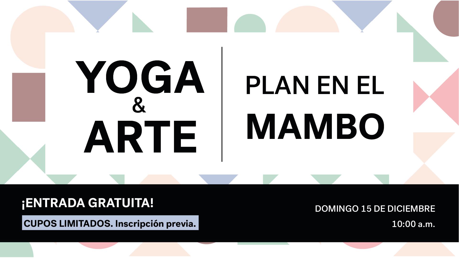 Yoga en el MAMBO 3ra. Edición.