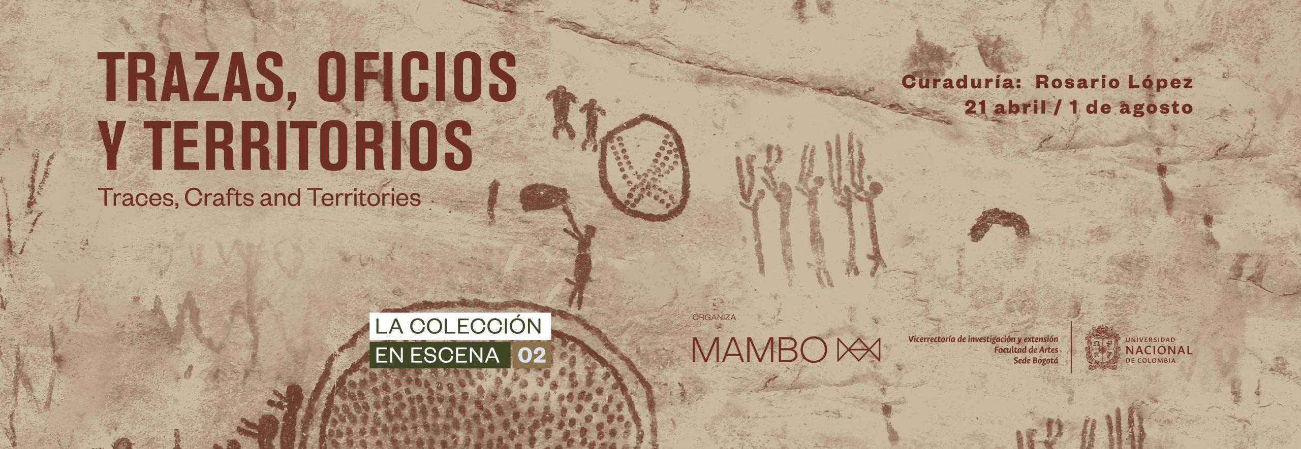 Exposición Trazas, Oficios y Territorios. La Colección en Escena 02.