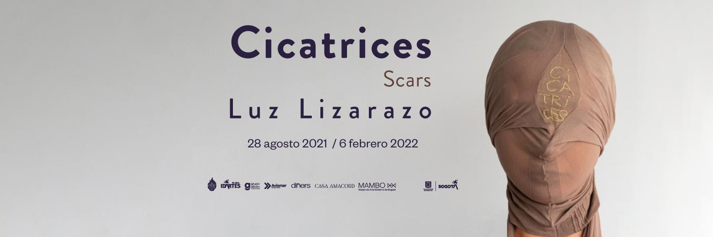 Exposición Cicatrices. Luz Lizarazo